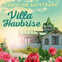 Villa Havbrise - Caroline Säfstrand