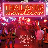 Thailandssvenskarna - Joakim Medin