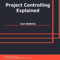 Project Controlling Explained - Introbooks Team, Can Akdeniz