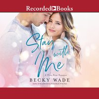 Stay with Me - Becky Wade