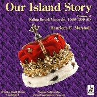Our Island Story Vol. 2 - Henrietta Elizabeth Marshall
