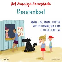 Het zonnige zomerboek – Beestenboel - Elisabeth Mollema, Barbara Jurgens, Marloes Kemming, Karine Jekel, Sam Loman