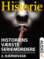 Historiens Værste Seriemordere 2 - Morten Rendsmark, Torsten Weper, Alt Om Historie, Jan Ingar Thon, Stine Overbye
