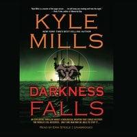 Darkness Falls - Kyle Mills, Sarah Patterson