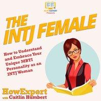 The INTJ Female - HowExpert, Caitlin Humbert