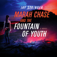 Marah Chase and The Fountain Of Youth - Jay Stringer