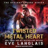 Twisted Metal Heart - Eve Langlais