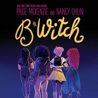 B*Witch - Paige McKenzie, Nancy Ohlin