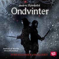 Ondvinter - Fortællingen om blodet 1 - Anders Björkelid