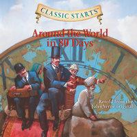 Around the World in 80 Days - Jules Verne, Deanna McFadden