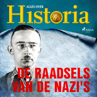 De raadsels van de nazi's - Alles Over Historia