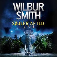 Søjler af ild - Wilbur Smith