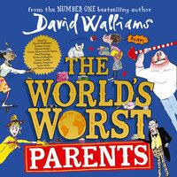 The World's Worst Parents - David Walliams