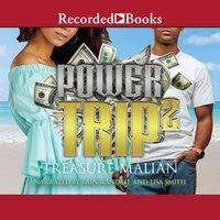 Power Trip 2 - Treasure Malian
