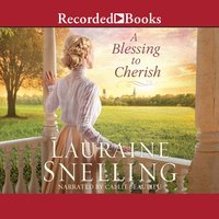 A Blessing to Cherish - Lauraine Snelling