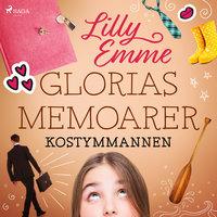 Glorias memoarer: Kostymmannen - Lilly Emme