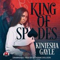King of Spades - Kiniesha Gayle