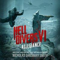 Hell Divers VI: Allegiance - Nicholas Sansbury Smith