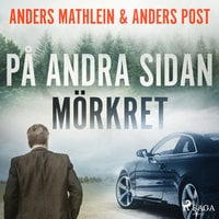 På andra sidan mörkret - Anders Mathlein, Anders Post