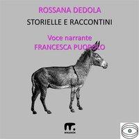 Storielle e raccontini - Rossana De Beni