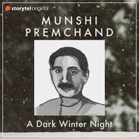 A Dark Winter Night - Munshi Premchand