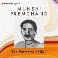 The Protector of Salt - Munshi Premchand
