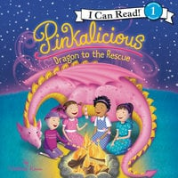 Pinkalicious: Dragon to the Rescue - Victoria Kann