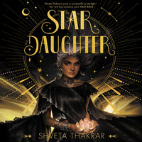 Star Daughter - Shveta Thakrar