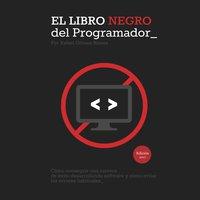 El Libro Negro del Programador - Rafael Gómez Blanes