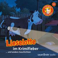 Lieselotte Filmhörspiele - Folge 11: Lieselotte im Krimifieber - Fee Krämer, Alexander Steffensmeier