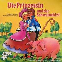 Die Prinzessin und der Schweinehirt - Hans Christian Andersen, Kurt Vethake