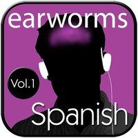 Rapid Spanish (European), Vol. 1 - Earworms Learning