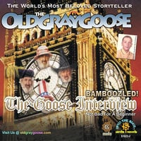 Bamboozled! The Goose Interview - Geoffrey Giuliano