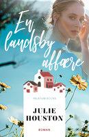 En landsbyaffære - Julie Houston