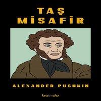 Taş Misafir - Alexandr Pushkin