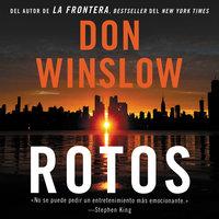 Rotos - Don Winslow