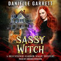 Sassy Witch - Danielle Garrett