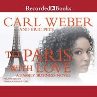 To Paris With Love - Carl Weber, Eric Pete