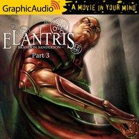 Elantris (3 of 3) [Dramatized Adaptation] - Brandon Sanderson