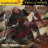 Heroes Road: Volume Two (3 of 3) [Dramatized Adaptation] - Chuck Rogers