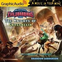 Alcatraz Versus The Knights of Crystallia [Dramatized Adaptation] - Brandon Sanderson