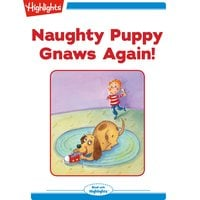 Naughty Puppy Gnaws Again - Michael J. Rosen