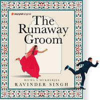 Runaway Groom - Ravinder Singh