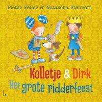 Het grote ridderfeest - Natascha Stenvert, Pieter Feller