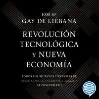 Revolución tecnológica y nueva economía - José María Gay de Liébana