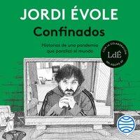 Confinados - Jordi Évole