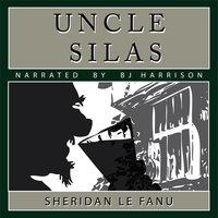 Uncle Silas - J. Sheridan Le Fanu