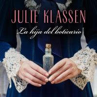 La hija del boticario - Julie Klassen