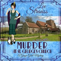 Murder at St. George's Church - Lee Strauss