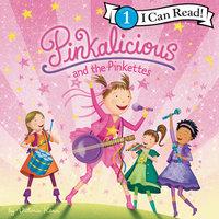 Pinkalicious and the Pinkettes - Victoria Kann